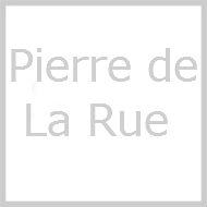 ピエール・ド・ラ=リュー (1460-1518)