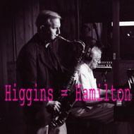 Eddie Higgins / Scott Hamilton