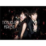 Trouble Maker (チャン・ヒョンスン & ヒョナ)