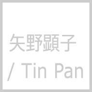 矢野顕子 + TIN PAN(細野晴臣 / 林立夫 / 鈴木茂)