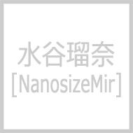 水谷瑠奈 (NanosizeMir)