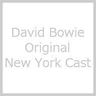 David Bowie / Original New York Cast