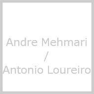 Andre Mehmari / Antonio Loureiro
