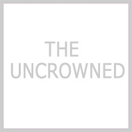 THE UNCROWNED