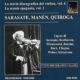 スペインの名ヴァイオリニスト〜パブロ・デ・サラサーテ、フアン・マネン、マヌエル・キロガ