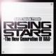 RISING STARS -The New Generation Of R&B-
