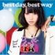 best day,best way (CD+DVD)【初回生産限定盤】