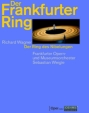 『ニーベルングの指環』全曲 ネミロヴァ演出、ヴァイグレ&フランクフルト歌劇場(2012 ステレオ)(8DVD)