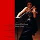 チョン・キョンファ 1998年東京ライヴ第1夜〜シューベルト、シューマン、バッハ(2CD)
