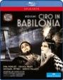 『バビロニアのチロ』全曲 リヴァーモア演出、クラッチフィールド&ボローニャ市立劇場管、ポドレシ、プラット、他(2012 ステレオ)(日本語字幕付)