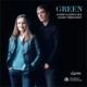 『グリーン〜フランス歌曲集』 カルトイザー、ティベルギアン
