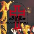 GOD SAVE THE ROCK'N ROLL (DVD)【Loppi・HMV限定】