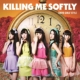 Killing Me Softly 【Type-B (CD+DVD)】