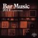 Bar Music 2014 (+7inch)