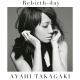 Rebirth-day  (CD+DVD)【初回生産限定盤】