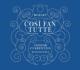 『コジ・ファン・トゥッテ』全曲 クルレンツィス&ムジカエテルナ、ケルメス、マルトマン、他(2013 ステレオ)(3CD)