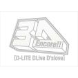 Encore!! 3D Tour [D-LITE DLive D'slove] 【初回生産限定 DELUXE EDITION】 (2DVD+2CD+フォトブック+スマプラ)
