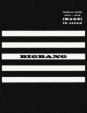 BIGBANG WORLD TOUR 2015〜2016 [MADE] IN JAPAN 【初回生産限定 DELUXE EDITION】 (3DVD+2CD+フォトブック+スマプラ)