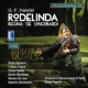 『ロデリンダ』全曲 ファソリス&イタリア国際管、ガナッシ、ファジョーリ、他(2013 ステレオ)(2CD)