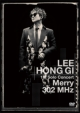 """LEE HONG GI 1st Solo Concert """"Merry 302 MHz"""""""