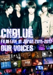 """CNBLUE:FILM LIVE IN JAPAN 2011-2017 """"OUR VOICES""""【DVD】"""