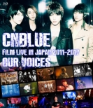 """CNBLUE:FILM LIVE IN JAPAN 2011-2017 """"OUR VOICES""""【Blu-ray】"""