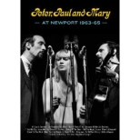 Peter Paul And Mary At Newport 63-65