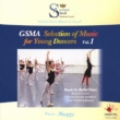 Gsma Selection Of Music For Young Dancers Vol.1: Maggy(P)
