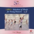 Gsma Selection Of Music For Young Dancers Vol.2: Maggy(P)