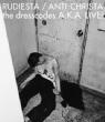 ルーディエスタ/アンチクライスタ the dresscodes A.K.A.LIVE! (Blu-ray)