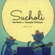 Sucholi feat.Yasuda Tetsuya -10th Anniversary Edition-