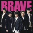 BRAVE [First Press Limited Edition]