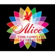 ALICE ALL TIME COMPLETE SINGLE COLLECTION