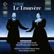 『トルヴェール』(『トロヴァトーレ』フランス語版)全曲 ロベルト・アバド&パルマ・レッジョ劇場、ジパーリ、マンテーニャ、他(2018 ステレオ)(2CD)