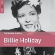 Rough Guide To Billie Holiday: Birth Of A Legend