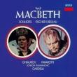 『マクベス』全曲 ガルデッリ&ロンドン・フィル、フィッシャー=ディースカウ、スリオティス、パヴァロッティ、他(1971 ステレオ)(2CD)