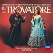 『トロヴァトーレ』全曲 ボニング&ナショナル・フィル、ルチアーノ・パヴァロッティ、ジョーン・サザーランド、他(1976 ステレオ)(2CD)
