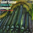 サン=サーンス:交響曲第3番『オルガン付き』、フランク:交響曲 エルネスト・アンセルメ&スイス・ロマンド管弦楽団