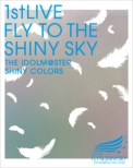THE IDOLM@STER SHINY COLORS 1stLIVE FLY TO THE SHINY SKY
