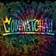 COMINATCHA!!