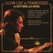 Alvin Lee In Tennessee / Back To My Roots