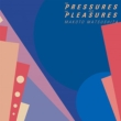 THE PRESSURES AND THE PLEASURES【2019 レコードの日 限定盤】(アナログレコード)