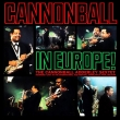 Cannonball In Europe