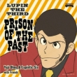 Lupin The Third Prison Of The Past