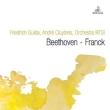 フランク:交響曲、ベートーヴェン:ピアノ協奏曲第4番 アンドレ・クリュイタンス&スイス・イタリア語放送管弦楽団、フリードリヒ・グルダ(1965年ステレオ)