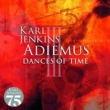 Adiemus III -Dances Of Time