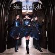 Share the Light (+Blu-ray)
