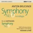 Bruckner Symphony No.6, K.A.Hartmann Symphony No.6 : Ferdinand Leitner / SWR Symphony Orchestra
