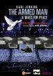 武装した男〜平和のためのミサ、シリアのための哀歌 カール・ジェンキンス&ワールド・オーケストラ・フォー・ピース、ワールド・コーラス・フォー・ピース