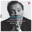 Myrthen -Lieder Vol.2 : Christian Gerhaher(Br)Camilla Tilling(S)Gerold Huber(P)